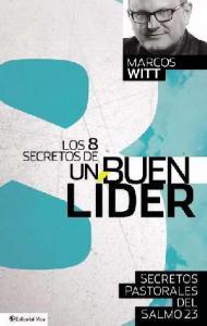 Los 8 secretos de un buen líder AD-03-9780829765892