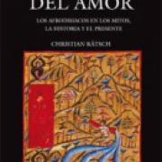 Las plantas del amor Los afrodisiacos en los mitos, la historia y el presente-sd-02-6071606071