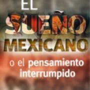 El sueño mexicano o el pensamiento interrumpido SD-02 9681636996