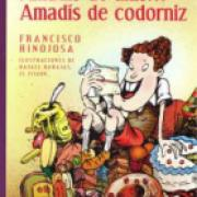 Amadís de anís... Amadís de codorniz-sd-02-9681647947