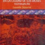 Un palacio en la ciudad de los dioses (Teotihuacán)-SD-02-968165823X