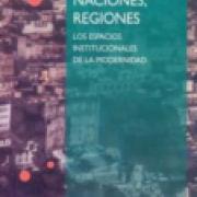 Ciudades, naciones, regiones. Los espacios institucionales de la modernidad-sd-02-9681669967