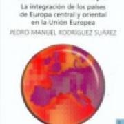 Hacia una nueva Europa. La integración de los países de Europa central y oriental en la Unión Europea SD-02 9681672542