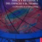 Física y metafísica del espacio y el tiempo. La filosofía en el laboratorio-sd-02-9681673514