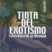 Tinta del exotismo. Literatura de la otredad SD-02