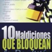 10 Maldiciones que bloquean la Bendicion AD-03-9780883685853