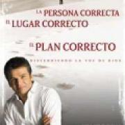 La persona  el lugar correcto el plan correcto AD-03-9780883687987
