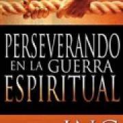 Perseverando en la guerra espiritual AD-03-9781603740494