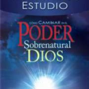 Como caminar en el poder sobre natural de Dios AD-03-9781603743273