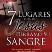 7 Lugares donde Jesus derramo su Sangre AD-03-9781603745109