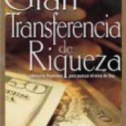 La Gran transferencia de riqueza AD-03-9781629113081