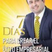 7 Dias para crear el éxito empresarial AD-03-9781629116426