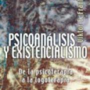 Psicoanálisis y existencialismo: De la psicoterapia a la logoterapia SD-02 9789681600723