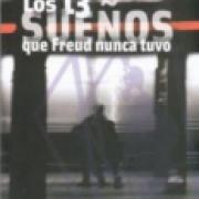 Los 13 sueños que Freud nunca tuvo. La nueva ciencia de la mente -SD-02-9789681681692